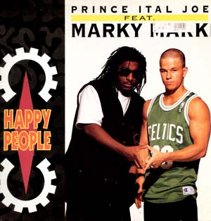 PRINCE ITAL JOE FEAT. MARKY MARK happy people